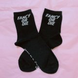 FANCY OR DIE SOCKS